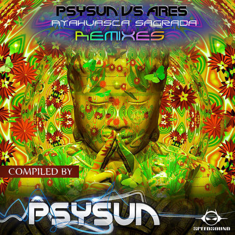Psysun vs Ares - Ayahuasca Sagrada [REMIX CONTEST 2015] Artworks_000112088578_lbtr8g_t500x500
