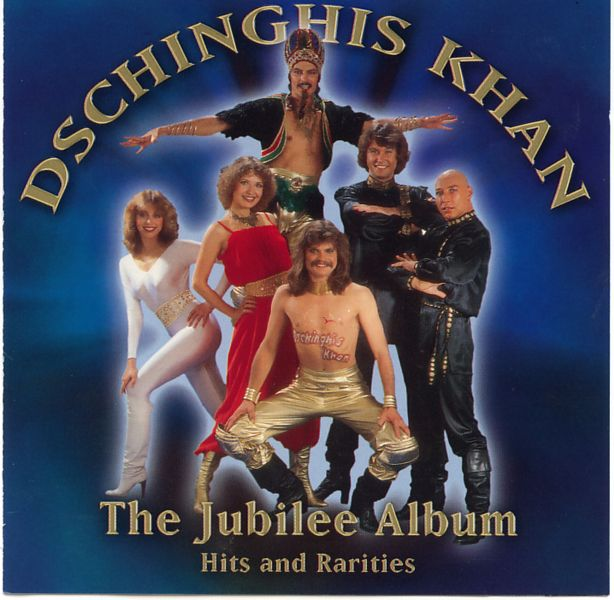 Dschinghis Khan - The Jubilee Album (Hits And Rarities) (2004) Front