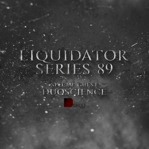 Liquidator Series # 89 Special Guest Duoscience Feb.2016 Liquidator_series_89_artwork_sound_cloud
