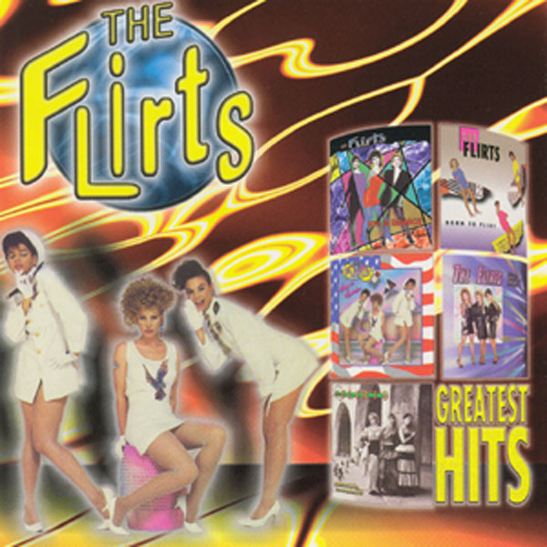The Flirts - Greatest Hits  Front