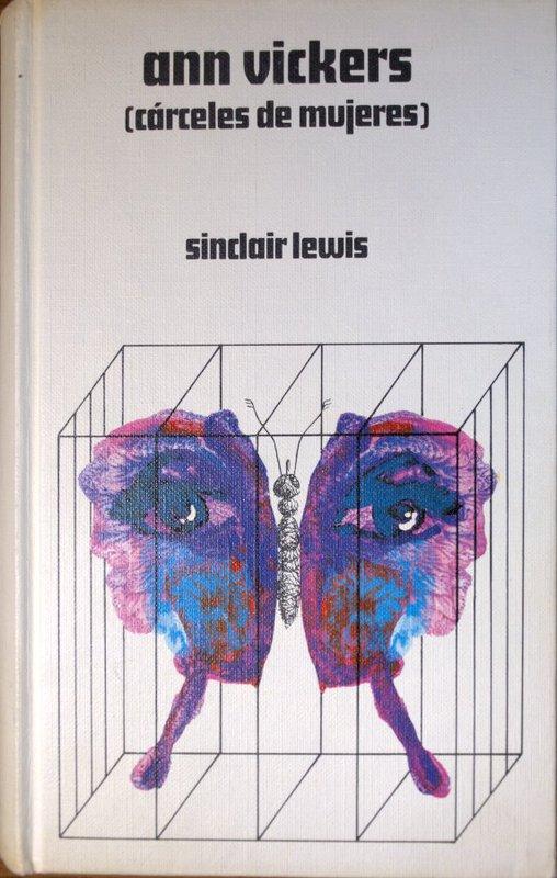 sinclair - Ann Vickers (Cárceles de mujeres) - Sinclair Lewis Ann