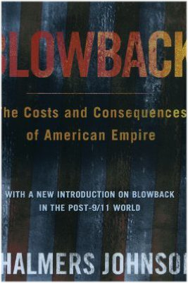 Blowback: The Costs And Consequences Of American Empire (Blo E17267da193412776f65b7dc8bd68e75