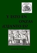 La Biblioteca Numismática de Sol Mar - Página 20 229_-_Y_esto_en_Onzas_Cu_nto_es