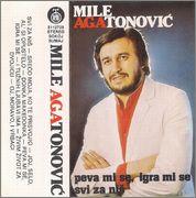 Mile Agatonovic Aga -Diskografija Mile_Agatonovic_Aga_1983_Peva_mi_se_igra_mi
