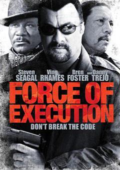Las mejores y peores películas de acción de 2013 Force_Of_Execution
