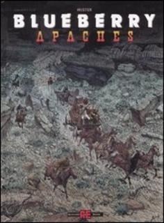 IL FUMETTO FRANCO-BELGA  - Pagina 3 Apaches