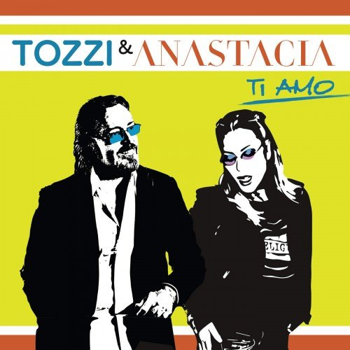 Umberto Tozzi & Anastacia – Ti Amo (Singolo) (2017) [MP3] Ti_amo