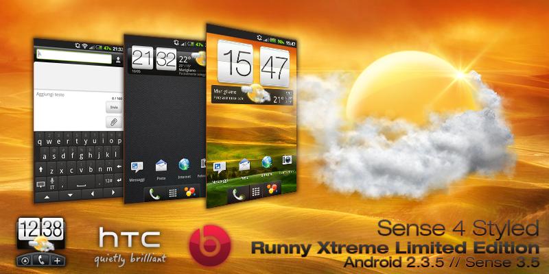 [ROM 2.3.5 / SENSE 3.5][11/05/2012] Runny Xtreme Surprise - v3.0.1   Xtreme Fast   Thème Sense4 Xtreme Beauty Tgynon5u