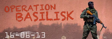 OPERATION BASILISK (16/6/13)