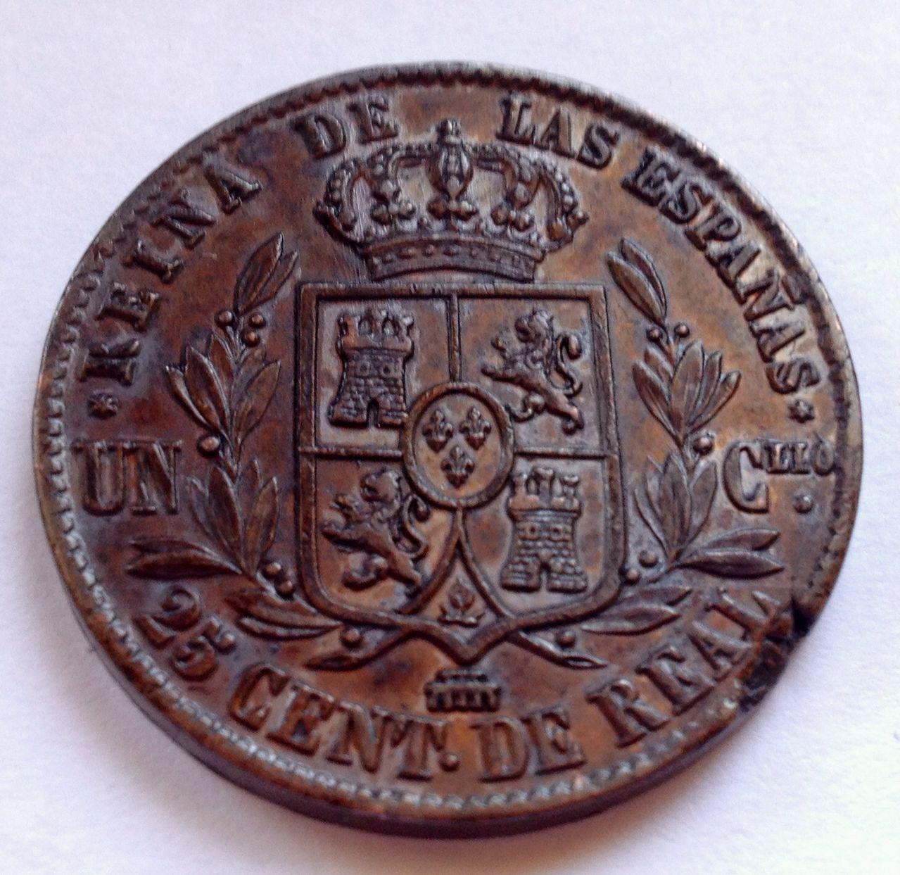25 céntimos de real- un cuartillo 1855 Isabel II ¿error? Image