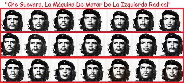 Che Guevara, la máquina de matar Unben_MM