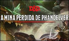A Mina Perdida de Phandelver - D&D 5.0