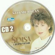 Semsa Suljakovic 2009 - Jedna suza na tvom licu / Sto me pitas DUPLI CD Scan0004
