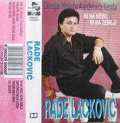 Rade Lackovic - Diskografija Rade_Lackovic_1995_-_Ni_Na_Nebu_Ni_Na_Zemlji_Kaseta_Prednja