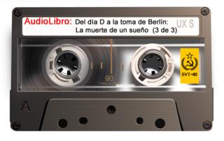 AudioLibro: Del día D a la toma de Berlín  001