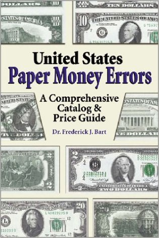 United States Paper Money Errors. A Comprehensive Catalog & Price Guide 51_MMFE
