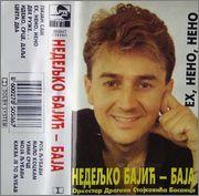 Nedeljko Bajic Baja - Diskografija Nedeljko_Bajic_Baja_1994_Eh_Neno_Neno_pre