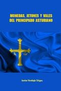 La Biblioteca Numismática de Sol Mar - Página 20 227_-_Monedas_Jetones_y_Vales_del_Principado_As