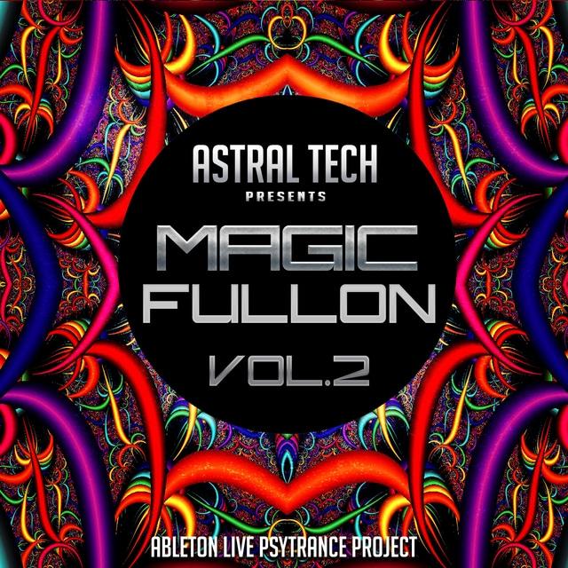 Ableton Live Project @ Astral Tech - Magic Fullon Vol.2 Astral_Tech_Magic_Fullon_Vol_2