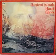 Nazif Gljiva - Diskografija LP-_NAZIF-_GLJIVA-_RANJENI-_JUNAK_slika_O_73645333