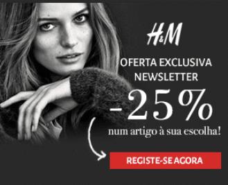 Promo - 25% de DESCONTO na H&M com o registo na NEWSLETTER!  Image