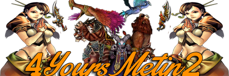 [Server Official]4YoursMetin2 - Server PVM/PVP 24/24 Sign4yours