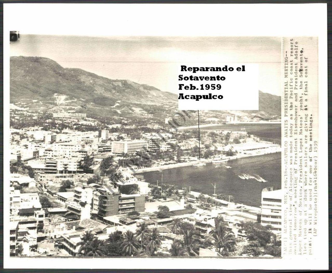 YATES PRESIDENCIALES – YATE SOTAVENTO – ARMADA DE MEXICO - 1948 SOTAVENTOACAPULCO19592