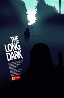 The Long Dark [PC]