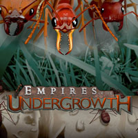 Empires of the Undergrowth [PC]