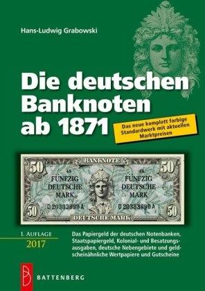 Billetes de reemplazo, no españoles - Página 3 Grabowski-die-deutschen-banknoten-ab-1871-1-auflage-2017-bisher-