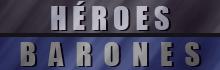 Héroes | Barones
