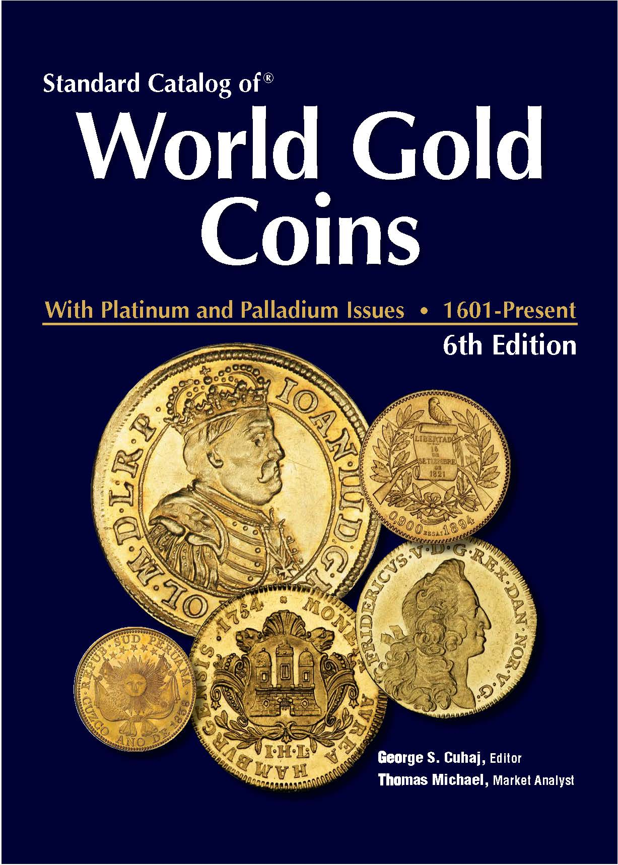 Standard Catalog of World Gold Coins 1601-Present. 6th Ed. SC_WGC_1601_1