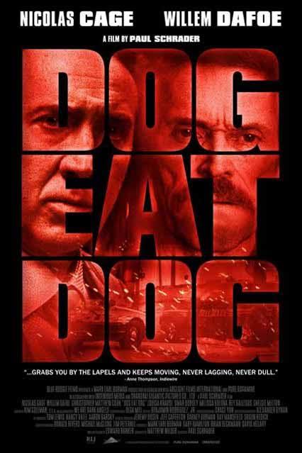 Nicolas Cage - Página 4 Dog_Eat_Dog_poster