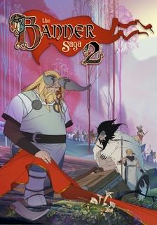 The Banner Saga 2 [PC]