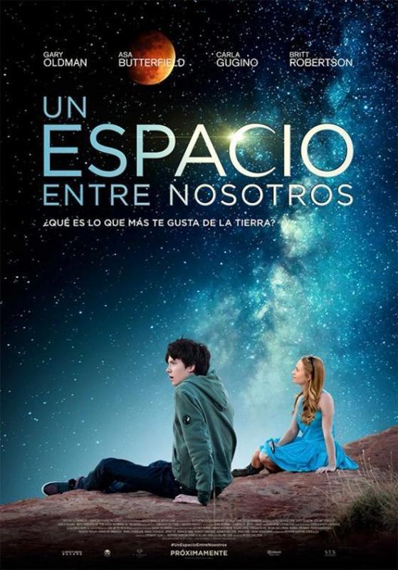 Un espacio entre nosotros (2017) [Ver Online] [HD 1080p] [Castellano + Latino] [Openload] The_space_between_us-965530137-large