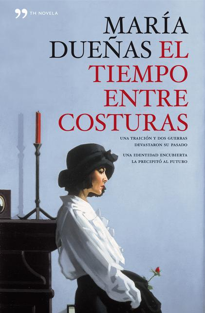 El tiempo entre costuras - María Dueñas [Descargar] [EPUB] [Novela contemporánea] Cover