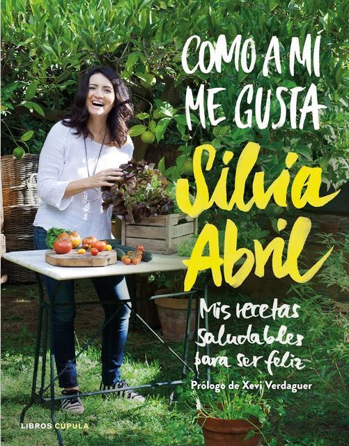 Como a mi me gusta - Sílvia Abril [Descargar] [EPUB] [Libro de cocina - Recetas] Image