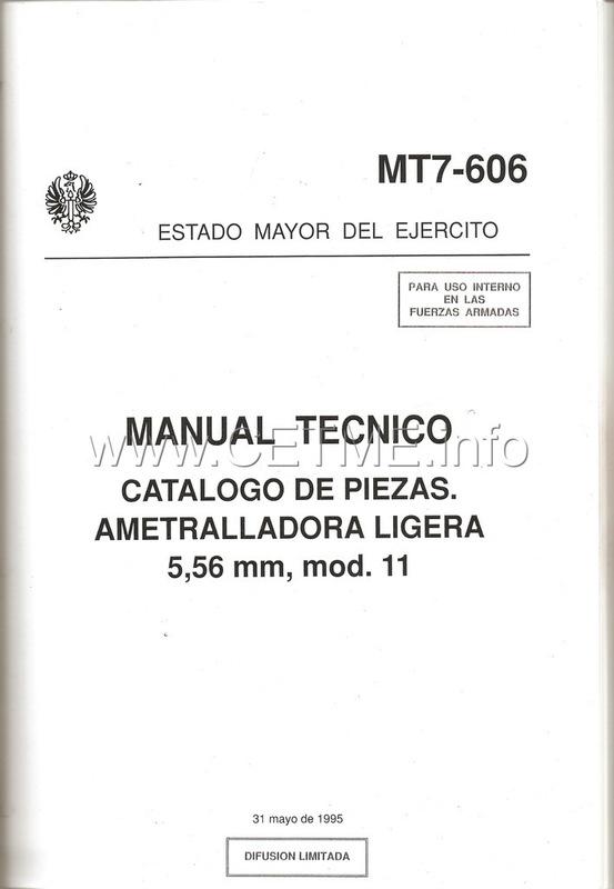 MT7-606 MANUAL TECNICO - CATALOGO DE PIEZAS. AMETRALLADORA LIGERA 5,56 mm, mod. 11 Manual_Tecnico_AMELI_mod11_pp001