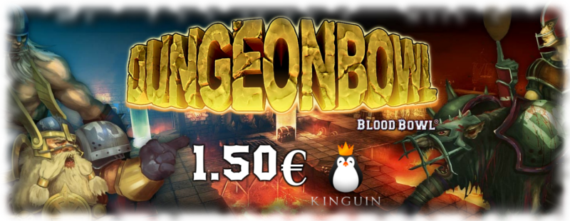 Minodungeon II - Inscripción (25-02/04-03-2017) Dungeonbowl_Kinguin_Banner_800x311_Sin_Bordes