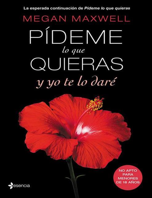 Pídeme lo que quieras y yo te lo daré (4) - Megan Maxwell [Descargar] [EPUB] P_deme_lo_que_quieras_y_yo_te_lo_dar