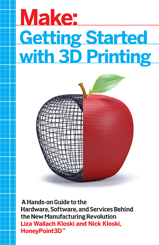 Oreilly – Make Getting Started With 3D Printing 2016-BitBook Dfgjdghj