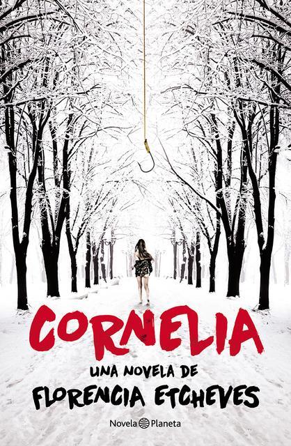 Cornelia - Florencia Etcheves [Descargar] [EPUB] [Novela Negra, Thriller] Cornelia