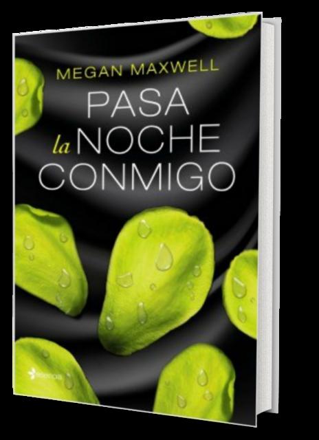 Pasa la noche conmigo - Megan Maxwell [Descargar] [EPUB] [Erótica] Megan