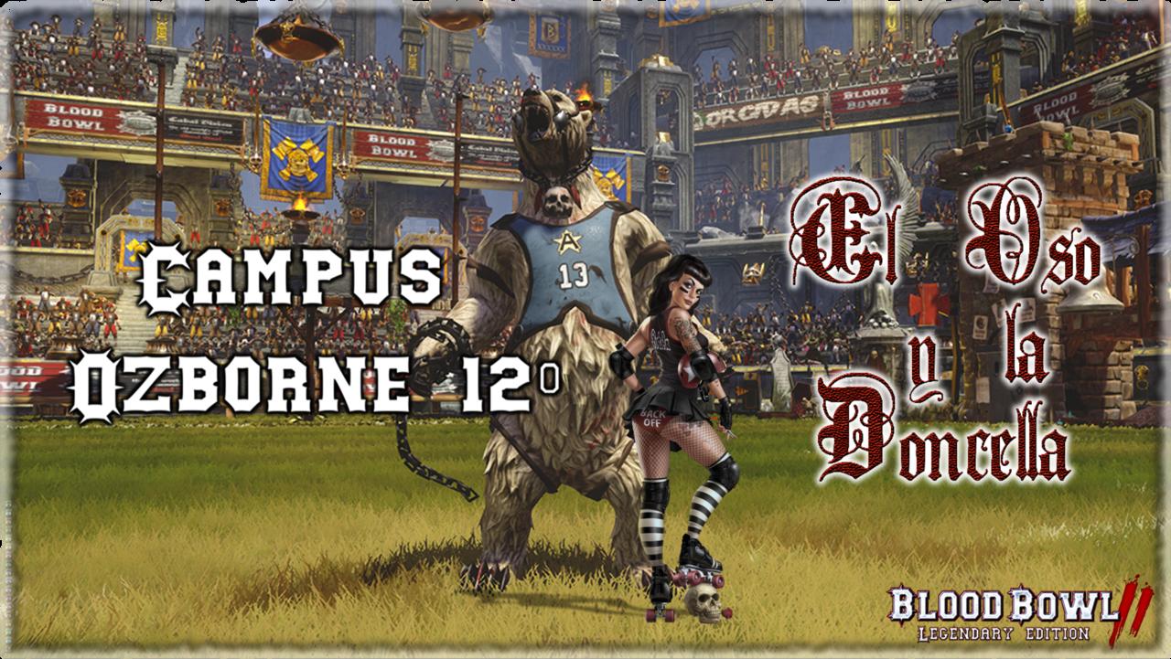 Campus Ozborne 12 - Grupo 2 / Jornada 7 - hasta el domingo 5 de noviembre - Página 2 Campus_Ozrborne_12_-_El_Oso_y_la_Doncella_Foro