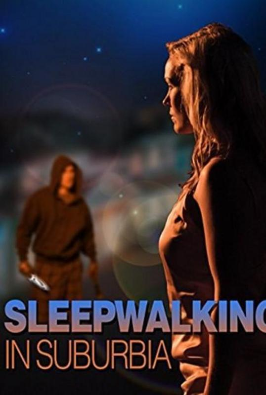 Perdida en la noche (2017) [Ver + Descargar] [HD 1080p] [Castellano] [Drama, Thriller] Sleepwalking_in_suburbia_tv-515685289-large