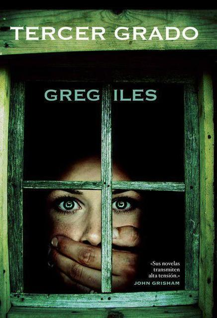 Tercer Grado - Greg Iles [Descargar] [EPUB] [Novela Negra] 2d2464a2b3eb5ce630b3620fdad3f036