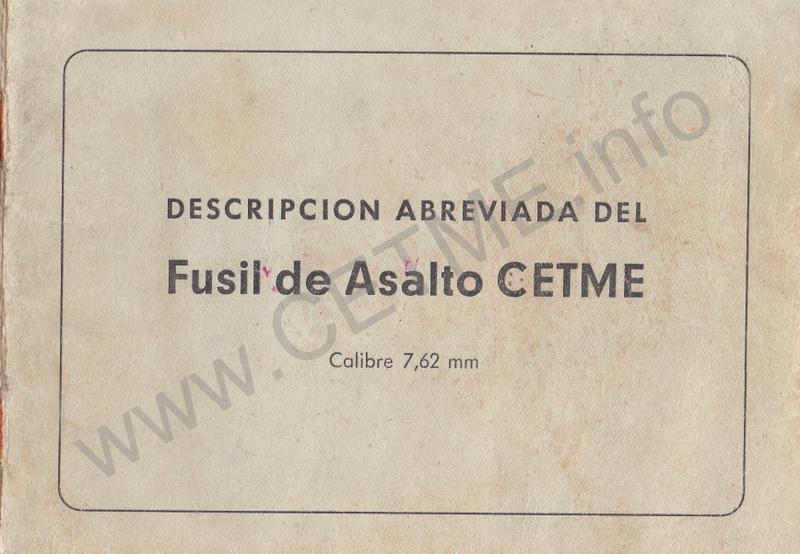 1956 - DESCRIPCION ABREVIADA DEL FUSIL DE ASALTO CETME - CETME A-2a  1956_CETME_A-2a_FORO_001
