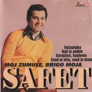Safet Isovic - Kolekcija Safet_Isovic_-_Moj_zumbule_brigo_moja_Prednja