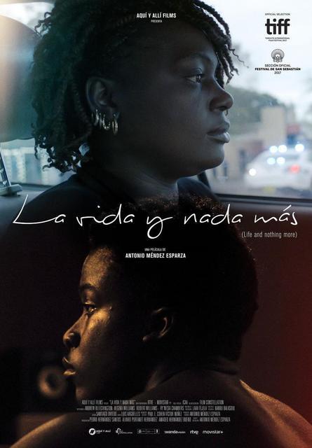 La vida y nada más (2017) [Ver + Descargar] [HD 720p] [Castellano] [Drama] La_vida_y_nada_mas_life_nothing_more-327210532-large