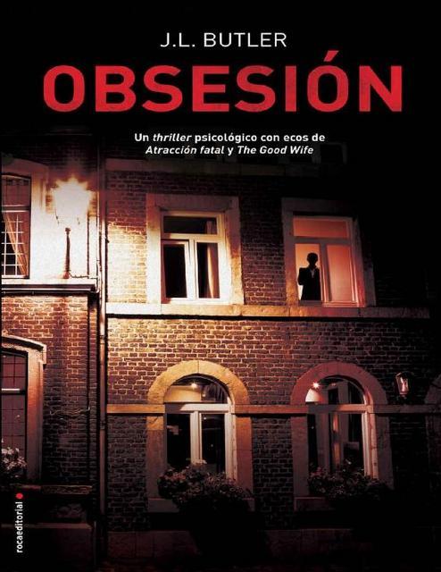 Obsesión - J.L. Butler [Descargar] [EPUB] [Novela Negra] [Policíaca] Obsesion